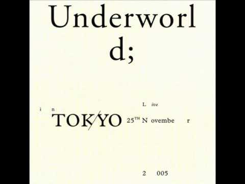Underworld Two Months Off Youtube