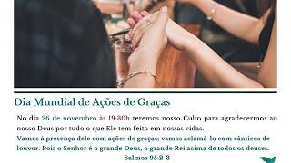 Culto de ações de graça 22.11.20 / Rev.
