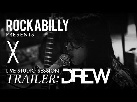 DREW in Rockabilly Live Studio Session Trailer