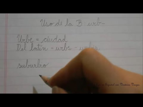 Reglas de Ortografía: Uso de la B: urb from YouTube · Duration:  6 minutes 39 seconds