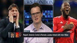 "ESPN FC   [BREAKING NEWS] Antonio Conte & Romelu Lukaku escape to Inter Milan - Shaka Hislop ""shock"""