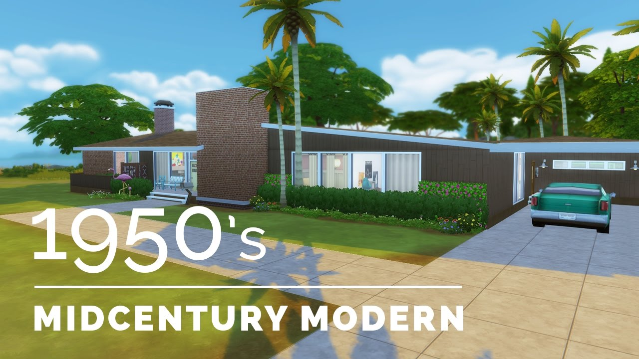 Sims 4 Decade Build Series 1950s Midcentury Modern