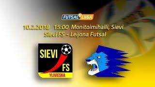 10.2.2018 Sievi FS - Leijona Futsal klo 15.00 Futsal Liiga