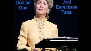 Joni Eareckson Tada - Let God Be God
