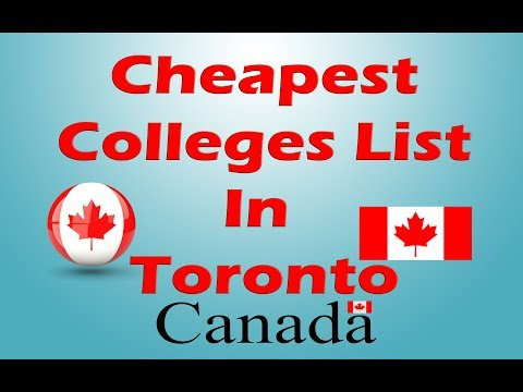 Cheapest Colleges in Toronto | Low Tuition Fee Colleges In Toronto