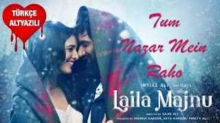 Tum Nazar Mein Raho - Laila Majnu Atif Aslam Mp3 Song Download