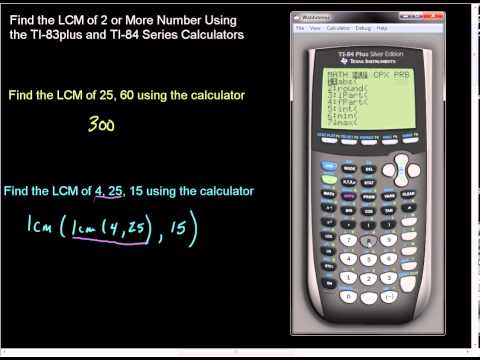Finding LCM of 2 or More Numbers on TI 83Plus and TI 84 Series Calculators