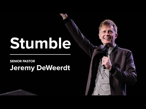 Stumble - Jeremy DeWeerdt