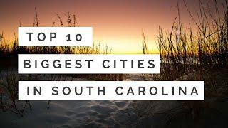 Top Biggest Cities South Carolina