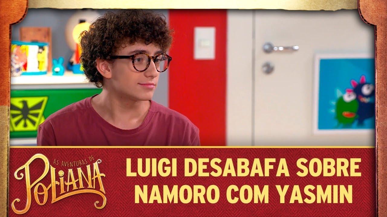 Luigi desabafa sobre namoro com Yasmin   As Aventuras de Poliana