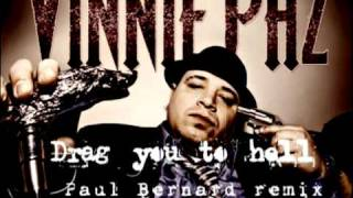 Vinnie Paz - Drag you to hell (Paul Bernard remix)
