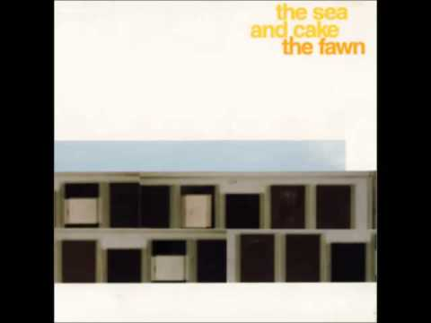The Sea And Cake- The Fawn (Full Album- 1997)