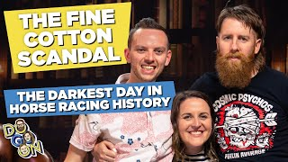 The Fine Cotton Scandal: The Darkest Day in Horse Racing History