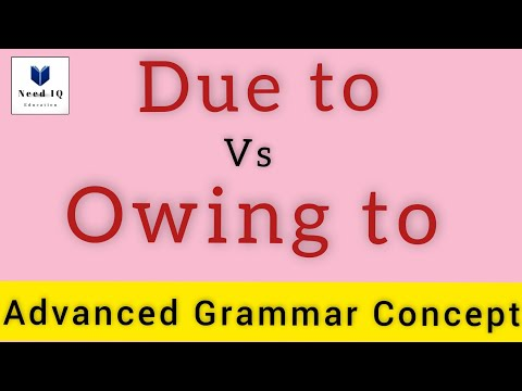 Due to vs Owing to - usage and differences