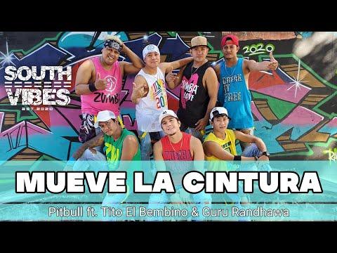 MUEVE LA CINTURA By: Pitbull Ft. Tito El Bembino & Guru Randhawa |SOUTHVIBES|