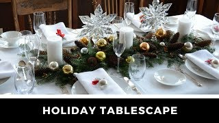 Stunning HOLIDAY TABLESCAPE ideas!