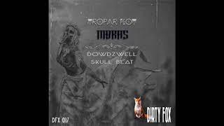 Tropar Flot - Nibras (Original Mix)