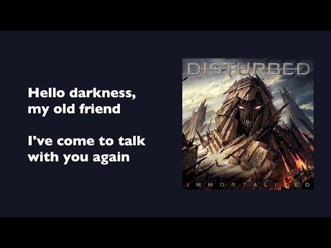 Disturbed - The Sound Of Silence (with lyrics)