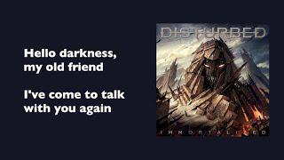 Disturbed - The Sound Of Silence (with lyrics)
