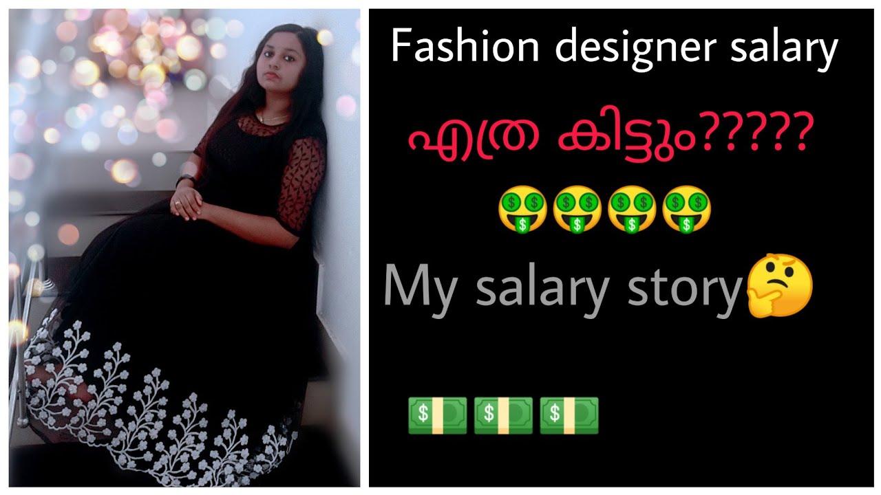 Fashion Designer Starting Salary My Salary Story Revealed Youtube