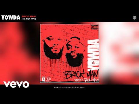 Yowda - Brick Man (Remix) (Audio) Remix ft. Rick Ross