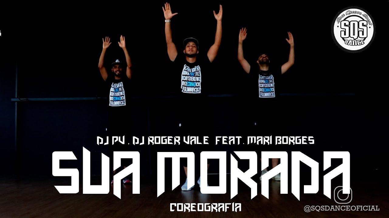 DJ PV, DJ Roger Vale, Mari Borges - Sua Morada (Coreografia Gospel Oficial + Passo a Passo)