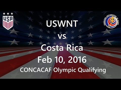 USWNT vs Costa Rica Feb 10, 2016