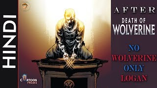 "AFTER ""DEATH OF WOLVERINE""--!! No WOLVERINE Only LOGAN !! / Marvel Comics in Hindi"