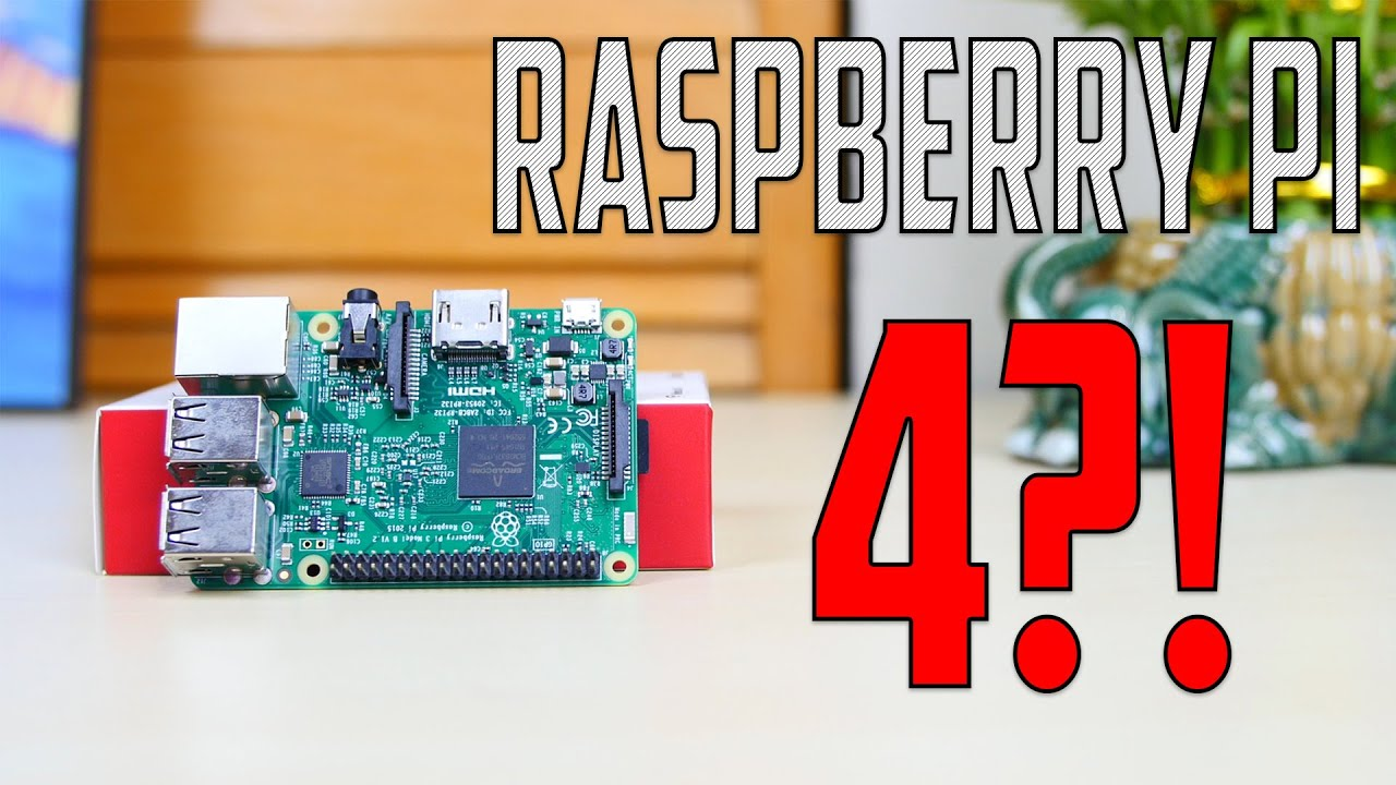 Raspberry Pi 4 release date: Does the Model B+ push back a potential