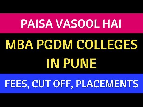 PAISA VASOOL MBA PGDM COLLEGES PUNE. FEES, CUT OFF, PLACEMENTS ETC.