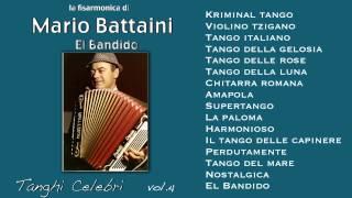 Mario Battaini - El Bandido - Tanghi Celebri Vol.4