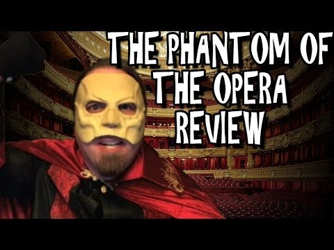 The Phantom of the Opera Review