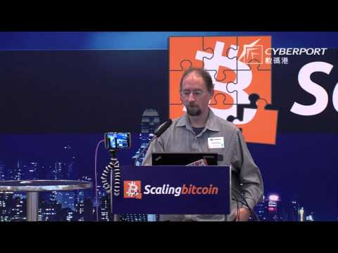 Scaling Bitcoin - Hong kong