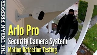 "Arlo Pro Camera: ""Badguy"" Motion Detection Testing"