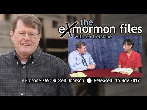 Ex Mormon Files - 265 - Russell Johnson