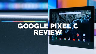 Google Pixel C Review: The best stock Android tablet