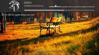 Hero | Enrique Iglesias [Vietsub - EngSub]