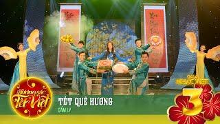 tet que huong - cam ly huong sac tet viet official