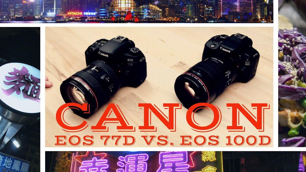 Canon EOS 77D vs  EOS 100D