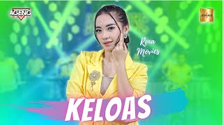 Rena Movies ft Ageng Music - Keloas (Official Live Music)