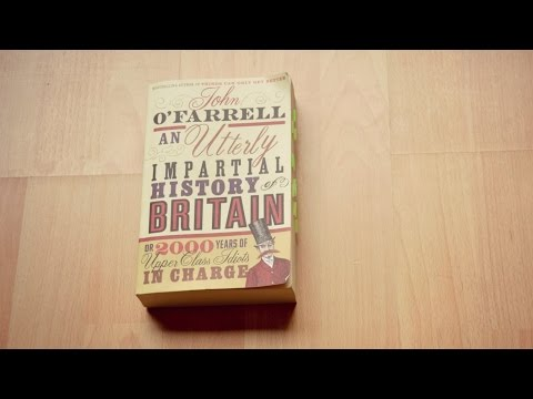 john-o'farrell---an-utterly-impartial-history-of-britain