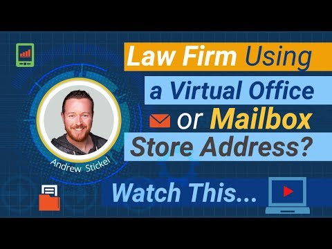 Law Firm Using a Virtual Office or Mailbox Store Address? Watch This...