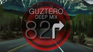 Vocal Deep HouseDj Guztero   M X 82 Deep Song 2018
