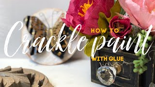 How to Crackle Paİnt with Elmers Glue