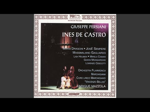 Maria Dragoni, Orchestra Filarmonica Marchigiana & Enrique Mazzola - Ines de Castro, Act II: Romanza. Cari giorni a me ridenti baixar grátis um toque para celular