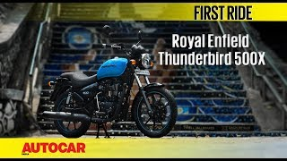 Royal Enfield Thunderbird 500X | First Ride | Autocar India