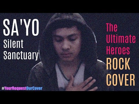 SA&39;YO - Silent Sanctuary  ROCK Cover by The Ultimate Heroes