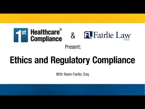 Ethics and Regulatory Compliance