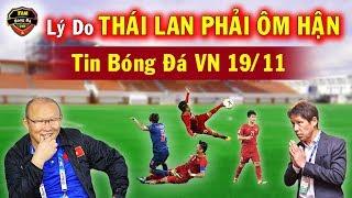 Tin Bóng Đá Việt Nam 19/11: Thầy Park Tung Chiêu Cực Đỉnh...Lý Do Người Thái Sẽ Ôm Hận