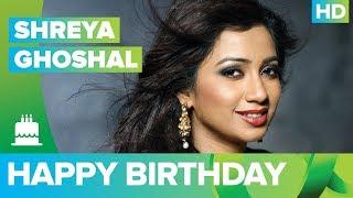 Happy Birthday Shreya Ghoshal!!!
